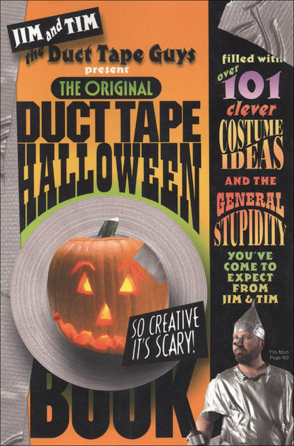 The Original Duct Tape Halloween Book, Jim Berg, Tim Nyberg