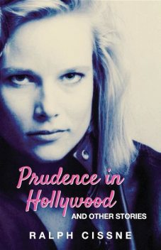 Prudence in Hollywood, Ralph Cissne