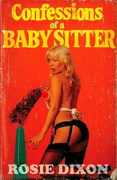 Confessions of a Babysitter, Rosie Dixon