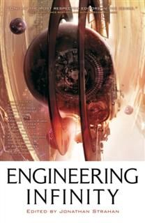 Engineering Infinity, Jonathan Strahan