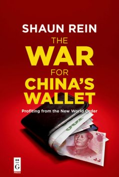 The War for China's Wallet, Shaun Rein