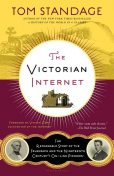 The Victorian Internet, Tom Standage