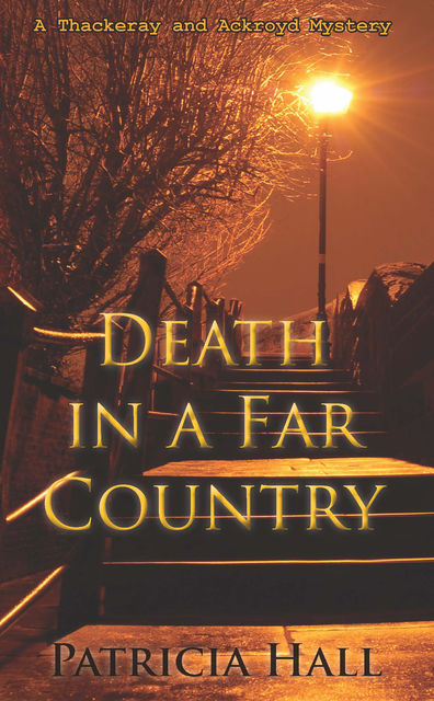 Death in a Far Country, Patricia Hall