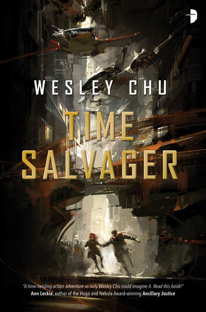 Time Salvager, Wesley Chu