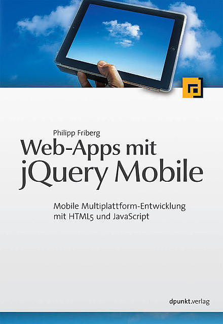 Web-Apps mit jQuery Mobile, Philipp Friberg