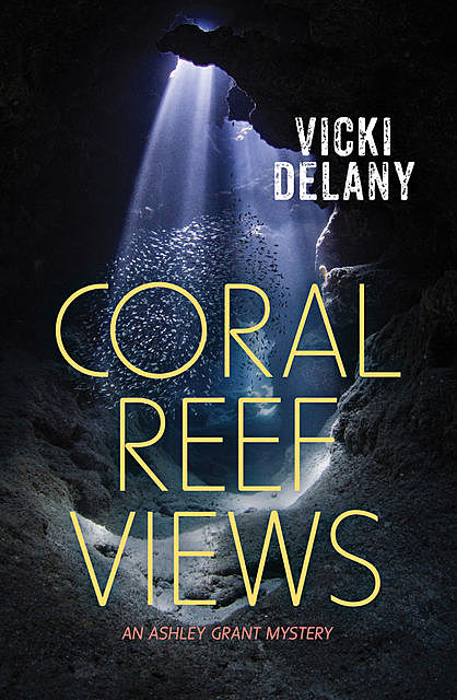 Coral Reef Views, Vicki Delany