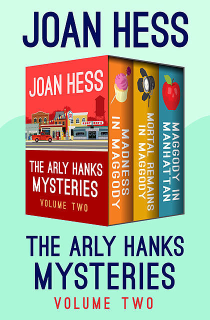 The Arly Hanks Mysteries Volume Two, Joan Hess