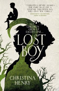 Lost Boy, Christina Henry