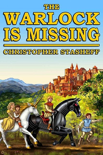The Warlock is Missing, Christopher Stasheff