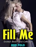 Erotica: Fill Me, Daddy's Best Friend Collection, Rod Polo