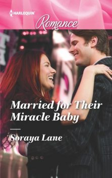 Married for Their Miracle Baby, Soraya Lane