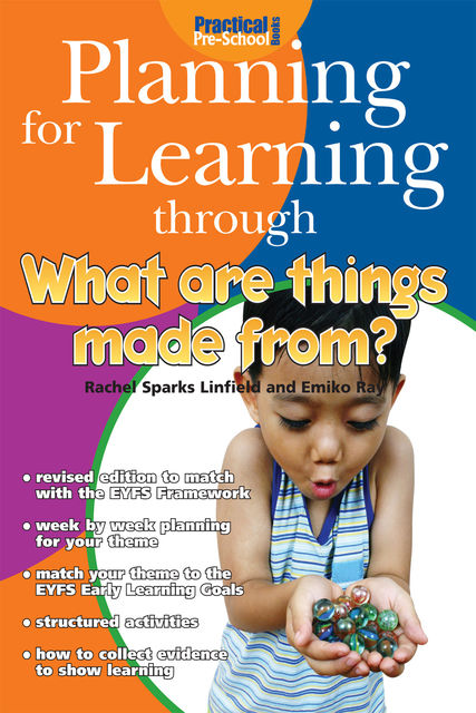 Planning for Learning through What Are Things Made From?, Rachel Sparks Linfield