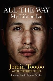 All The Way, Jordin Tootoo