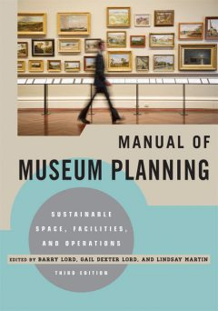 Manual of Museum Planning, Barry Lord