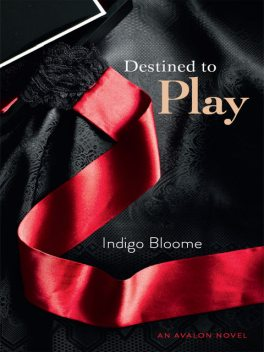 Destined To Play, Indigo Bloome