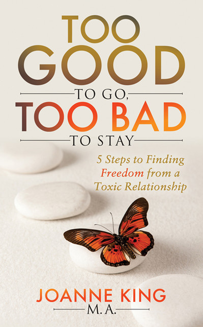 Too Good To Go Too Bad To Stay, Joanne King