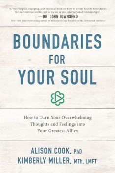 Boundaries for Your Soul, LMFT, Alison Cook, Kimberly Miller, MTh