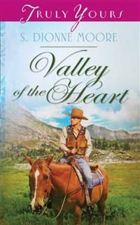 Valley of the Heart, S. Dionne Moore