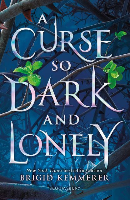 A Curse So Dark and Lonely, Brigid Kemmerer