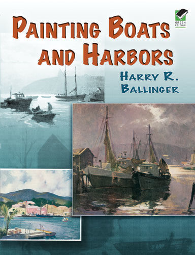 Painting Boats and Harbors, Harry R.Ballinger