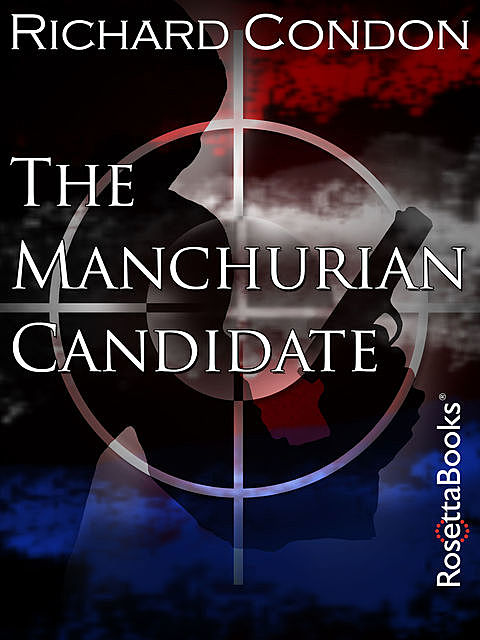 The Manchurian Candidate, Richard Condon