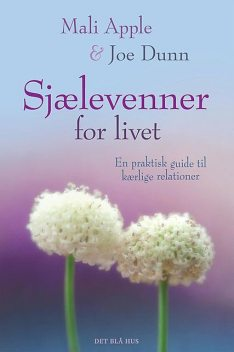 Sjælevenner for livet, Joe Dunn, Mali Apple