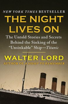 The Night Lives On, Walter Lord