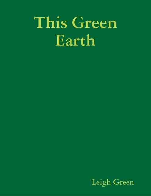 This Green Earth,
