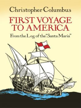First Voyage to America, Christopher Columbus
