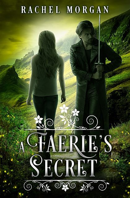 A Faerie's Secret, Rachel Morgan