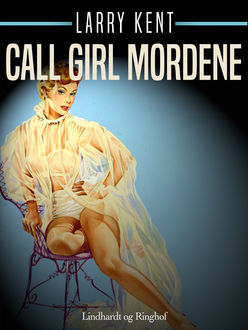 Call girl mordene, Larry Kent