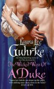 The Wicked Ways of a Duke, Laura Lee Guhrke
