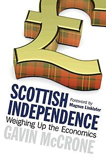 Scottish Independence, Gavin McCrone, Magnus Linklater