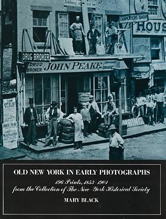 Old New York in Early Photographs, Mary Black