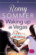Waking up in Vegas: HarperImpulse Contemporary Romance, Romy Sommer