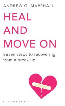 Heal and Move On, Andrew G Marshall