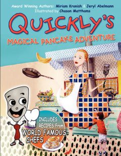 Quickly's Magical Pancake Adventure, FastPencil Premiere