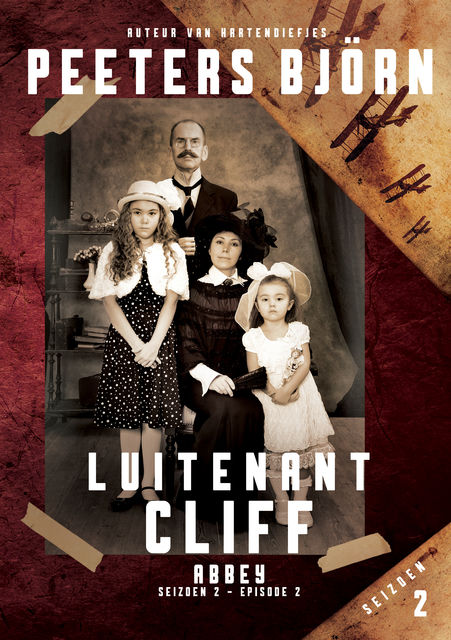 Abbey s02e02 – Luitenant Cliff, Bjorn Peeters