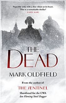 The Dead, Mark Oldfield