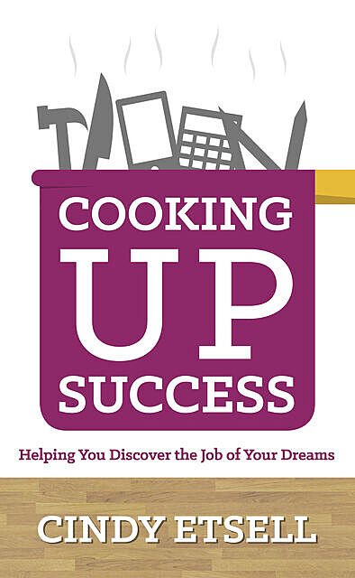 Cooking Up Success, Cindy Etsell