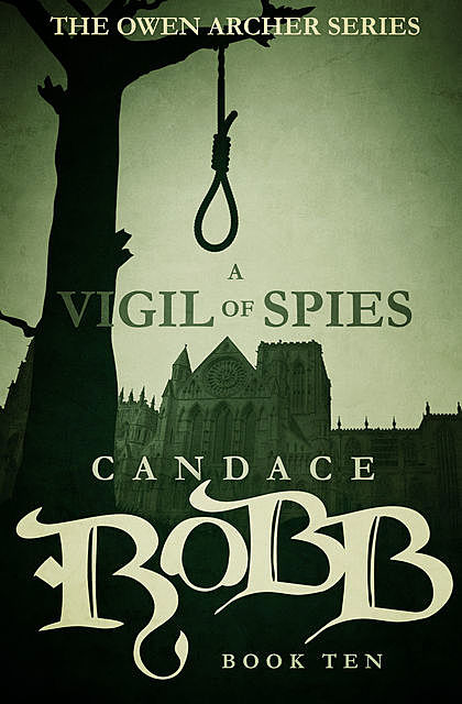 A Vigil of Spies, Candace Robb