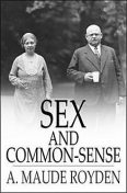 Sex and Common-Sense, A.Maude Royden