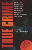 True Crime, Lee Gutkind