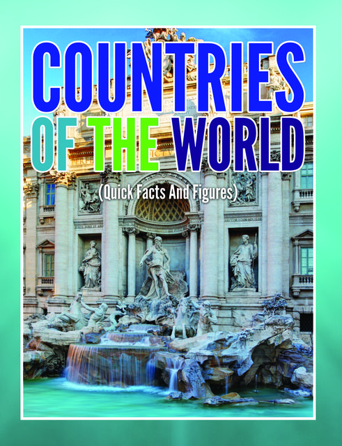 Countries Of The Worlds (Quick Facts And Figures), Speedy Publishing