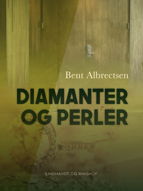 Diamanter og perler, Bent Albrectsen
