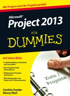 Microsoft Project 2013 fr Dummies, Nancy C.Muir, Cynthia Snyder
