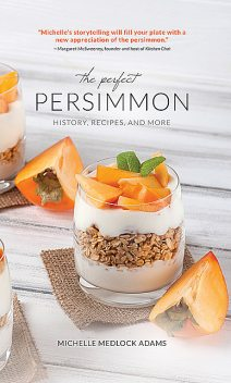 The Perfect Persimmon, Michelle Medlock Adams
