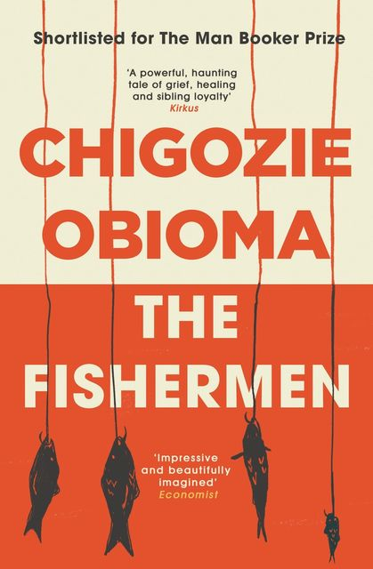 The Fishermen, Chigozie Obioma