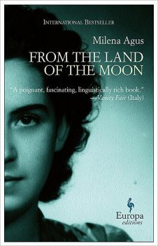 From the Land of the Moon, Milena Agus