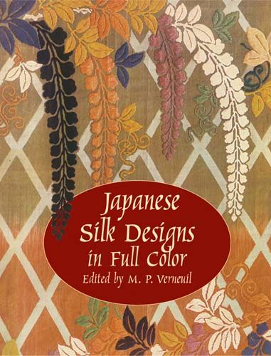 Japanese Silk Designs in Full Color, M.P.Verneuil
